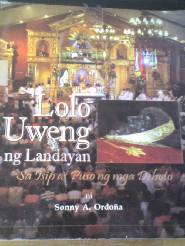 LOLO UWENG NG LANDAYAN, Sa Isip at Puso ng mga Deboto (Biblio de ESDM de Landaian)
